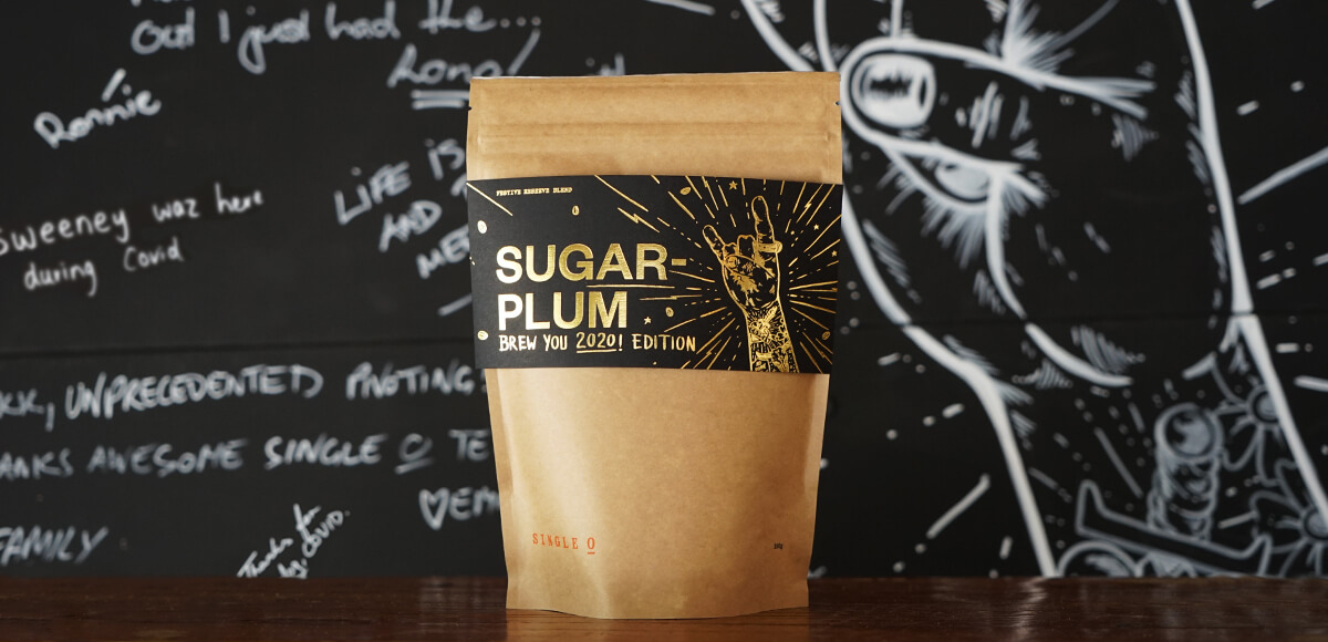 250g bag of Sugarplum Brew You 2020! Edition coffe